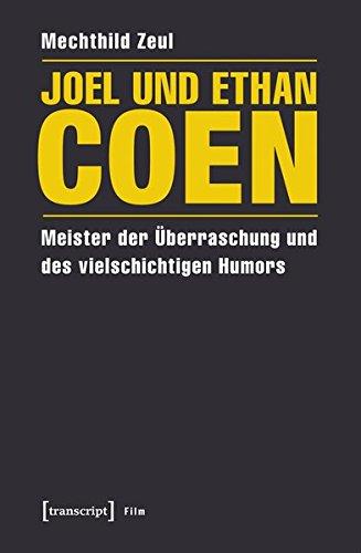 Joel und Ethan Coen: Meister der Überraschung und des vielschichtigen Humors (Film)