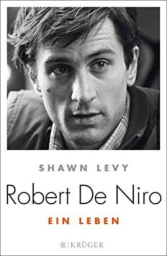 Robert de Niro: Ein Leben
