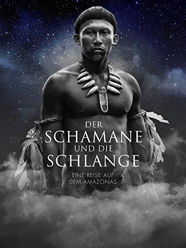 Der Schamane und die Schlange [OV/OmU]