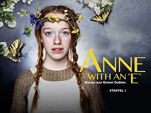 Anne with an E: Neues aus Green Gables