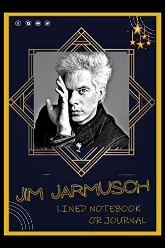 Lined Notebook or Journal: A Jim Jarmusch Inspired Lined Journal/Notebook For Writing with Thick Paper Faux, 115Gsm and Premium Cover
