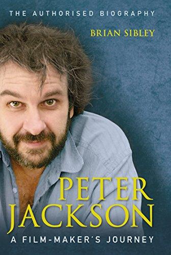 Peter Jackson: A Film-maker's Journey: A Film-maker's Journey (English Edition)
